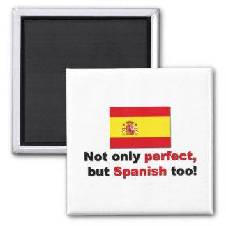Perfecto y español iman de nevera
