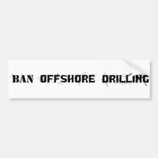 Perforación petrolífera en el mar de la prohibició pegatina para auto