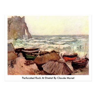 Perforated Rock At Etretat By Claude Monet Postcard