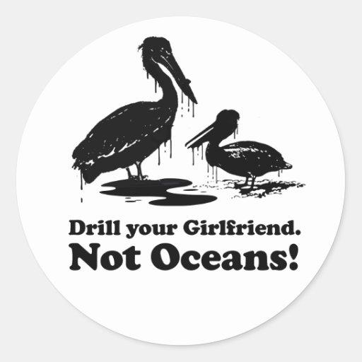 Perfore a su novia. No océanos Pegatina Redonda