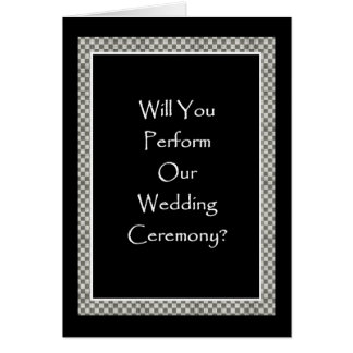 PERFORM OUR WEDDING with Checkerboard Border Card