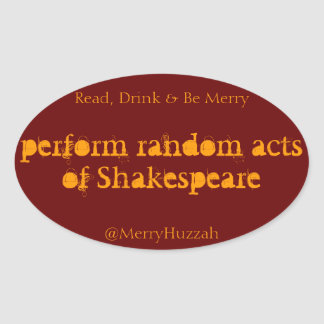 Perform Random Acts of Shakespeare Sticker