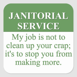 Performing Janitorial Services (3) Sticker