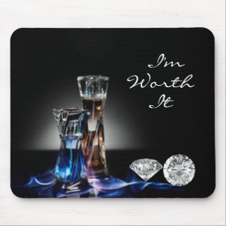 Perfume Bottles and Diamonds I'm Worth It Mouse Pad
