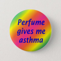 Perfume give me asthma button