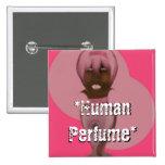 Perfume humano pin