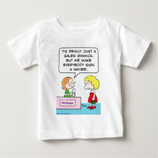 perfume sign waiver sales gimmick infant t-shirt