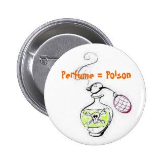 Perfume = veneno pin redondo de 2 pulgadas