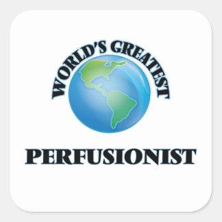 Perfusionist más grande del mundo pegatina cuadrada