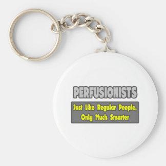 Perfusionists Más elegante Llaveros