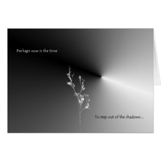 Perhaps now is the time greeting card