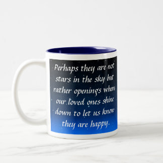Perhaps they are not stars in the sky but openings Two-Tone coffee mug