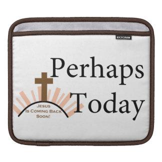 Perhaps Today - on White iPad Sleeve