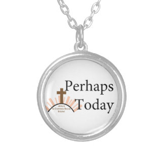 Perhaps Today - on White Silver Plated Necklace