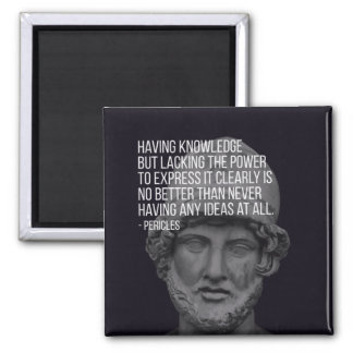 Pericles 'Knowledge' Quote Magnet