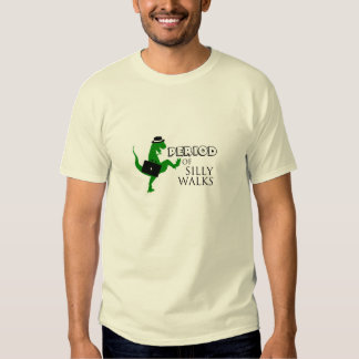 Period of Silly Walks Tee Shirt