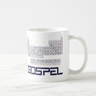 Periodic Table = Gospel Coffee Mug