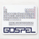 Periodic Table = Gospel Mouse Pad