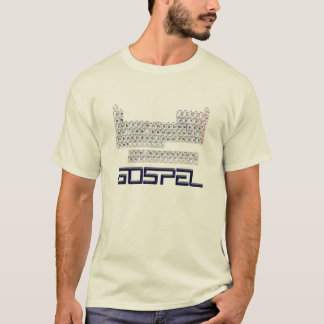 Periodic Table = Gospel T-Shirt