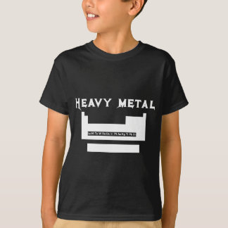 Periodic table: heavy metal T-Shirt