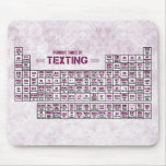 Periodic Table of Texting (Pink) Mouse Pads