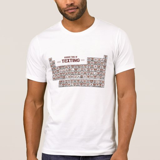 Periodic Table of Texting Shirt
