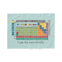 Periodically Periodic Table of Elements Fleece Blanket