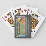 "Periodically Periodic Table of Elements Playing Cards<br><div class=""desc"">A fun chart for science teachers and geeks with a funny slogan - I use this periodically. I made this chart with right colors and a modern design.</div>"