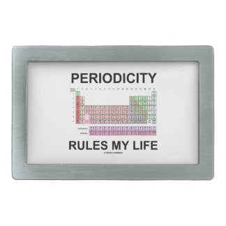 Periodicity Rules My Life (Periodic Table) Belt Buckles