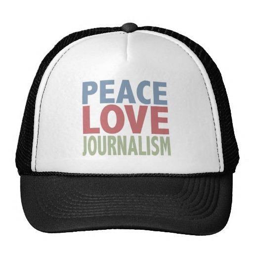 Periodismo del amor de la paz gorro