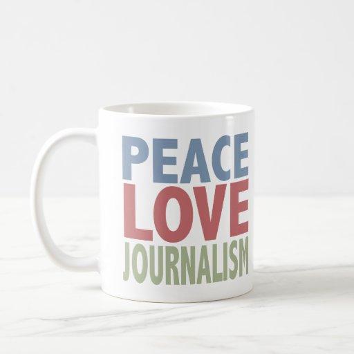 Periodismo del amor de la paz tazas de café