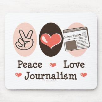Periodismo Mousepad del amor de la paz Tapete De Raton