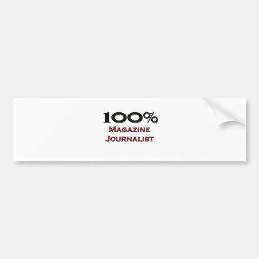 Periodista de la revista del 100 por ciento etiqueta de parachoque