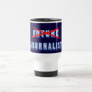 Periodista futuro no más taza de viaje