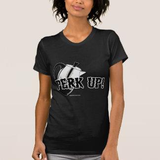 Perk Up! T-Shirt