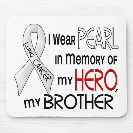 Perla en memoria de mi cáncer de pulmón de Brother Tapete De Ratón