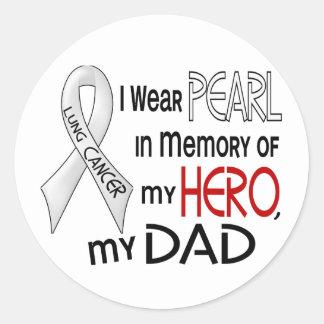 Perla en memoria de mi cáncer de pulmón del papá pegatina redonda