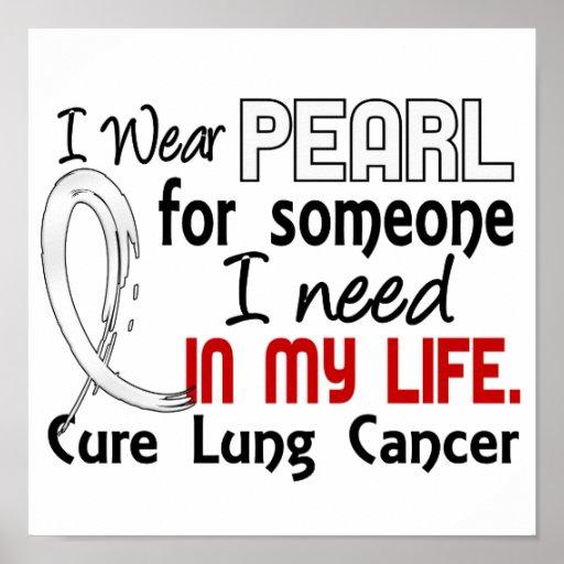 Perla para alguien necesito el cáncer de pulmón poster