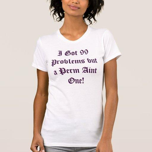 Perm Free! T-Shirt