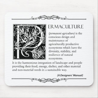 Permaculture - A Definition (2) Mouse Pad
