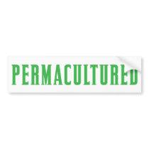 Permacultured Bumper Sticker