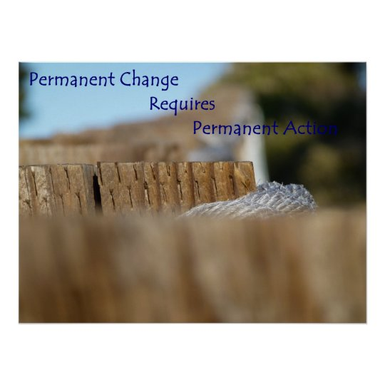 Permanent Change Poster