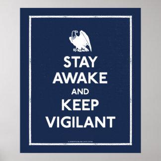 Permanezca despierto y mantenga vigilante póster
