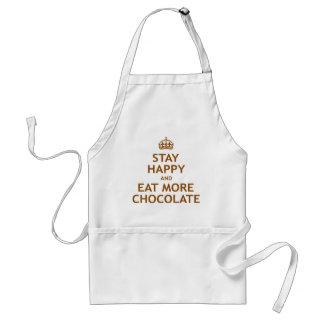 Permanezca feliz y coma más chocolate delantal