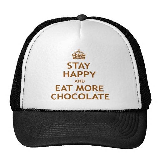 Permanezca feliz y coma más chocolate gorras de camionero