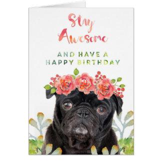 Permanezca impresionante y tenga un barro amasado tarjeta de felicitación
