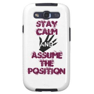 Permanezca la calma y asuma la posición samsung galaxy s3 protector