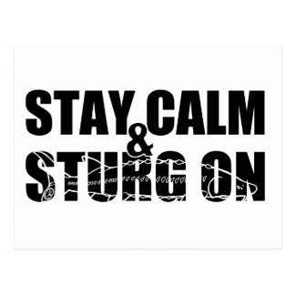 Permanezca la calma y Sturg encendido - Sturg blan Postal