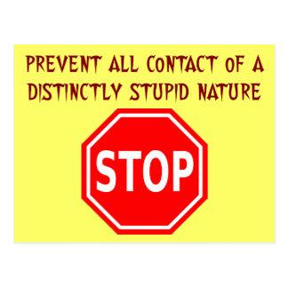 Permanezca lejos de y evite a la gente estúpida tarjetas postales