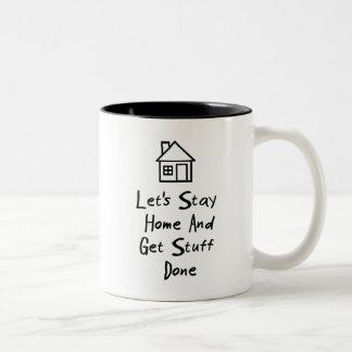 Permanezcamos el hogar y consigamos la materia taza de dos tonos